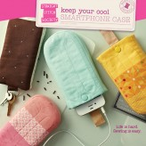Keep Your Cool Smartphone Case Pattern - Straight Stitch Society